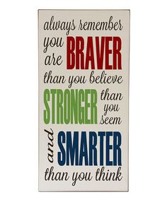 Another great find on #zulily! Cream & Red 'Braver' Wall Sign by Vinyl Crafts #zulilyfinds