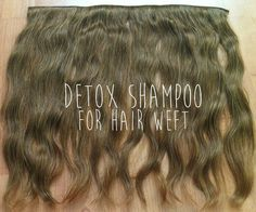 Detox shampoo recipe for hair weft #beauty #treatment