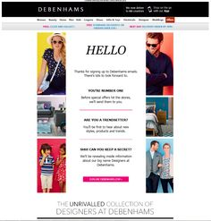 Welcome email from Debenhams  | welcome | WelcomeEmails | emailmarketing | email | newsletter | welcome newsletter | welcome email | WelcomeEmail | relationship emails | emailDesign