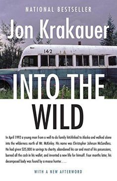Into The Wild, 2014 The New York Times Best Sellers Expedition Books winner, Jon Krakauer #NYTime #GoodReads #Books