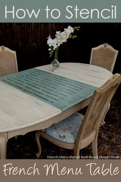 How to stencil a tabletop with a French Menu Lettering Stencil from Royal Design Studio. Great idea for what to do with a table leaf! I like this table for our new kitchen. Refurbished Furniture, Paint Furniture, Furniture Projects, Furniture Makeover, Refurbished Kitchen Cabinets, Refinishing Kitchen Tables, Kitchen Table Redo, Painted Kitchen Tables, Redoing Furniture
