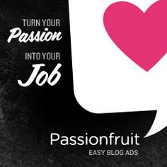 Great description of Passionfruit Ads service via Just Lovely Things.