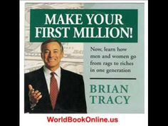 Brian Tracy - Make Your First Million [Full Audio Book]