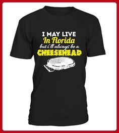 Florida But Ill Always Be A Cheesehead - Shirts für onkel (*Partner-Link)