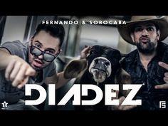 Fernando & Sorocaba - Dia Dez   Clipe Oficial - YouTube