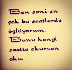 Bu saatlerde ( her an ) Life Hurts, Beautiful Words, Cool Words, Tattoo Quotes, Love Quotes, Lyrics, Feelings, Sayings, My Love