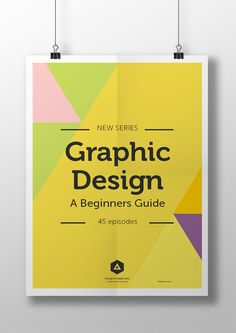 Beginners guide to Graphic Design Video course: https://www.youtube.com/watch?v=WONZVnlam6U