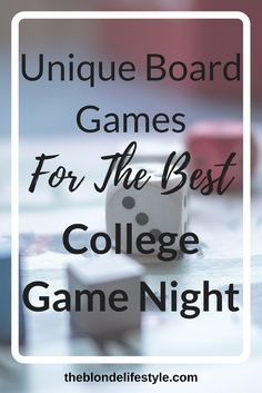 Pin Now, View Later! I love playing board games with my friends in college! You get to know people so well in this way and have fun without spending a lot of money. Here are my favorite board games I play with my friends at our game nights!