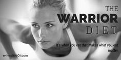 The Warrior Diet: A Well Founded Intermittent Fasting Plan