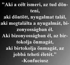konfuciusz idézetek - Google-keresés Sign Quotes, Karma, Philosophy, Encouragement, Spirituality, Wisdom, Messages, Thoughts, Humor