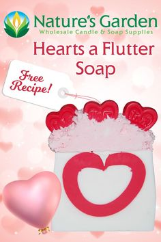 Free Hearts a Flutter Soap Recipe by Natures Garden