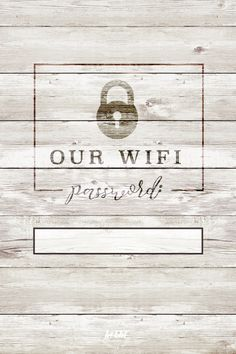 our wifi password is - free 4X6 printable | itworksforbobbi.com