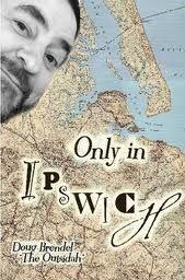 Only In Ipswich by Doug Brendel