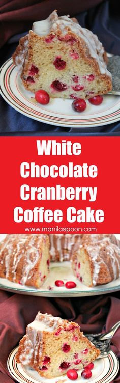 Use fresh, frozen or dried cranberries to make this moist and delicious White Chocolate Cranberry Coffee Cake. Perfect to serve for tea time as well.   manilaspoon.com