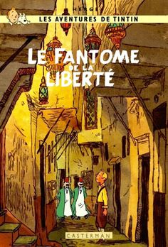 Les Aventures de Tintin - Album Imaginaire - Le Fantôme de la Liberté