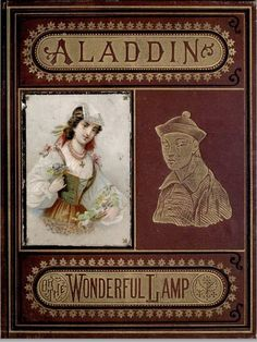 Aladdin and His Wonderful Lamp 1872 Cover http://www.flickr.com/photos/charmainezoe/5580348441/in/set-72157626406399418