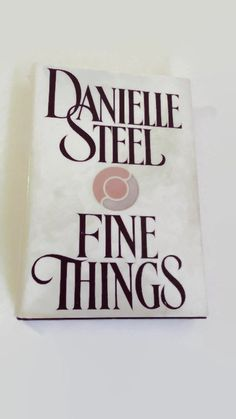 Fine Things by Danielle Steel   Hardcover   Drama by SamsOldiesButGoodies on Etsy