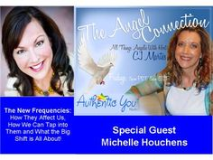 The Angel Connection: The New Frequencies With Guest Michelle Houchens 03/01 by Authentic You Radio | Blog Talk Radio