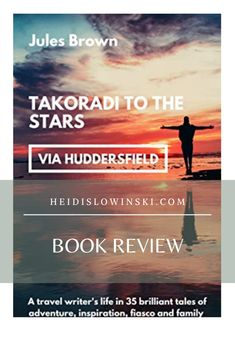 Book Review: Takoradi to the Stars by Jules Brown | Heidi Slowinski