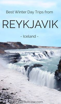 Hand-picked selection of the very best Iceland day trips from Reykjavik in winter #Iceland #winter #travel