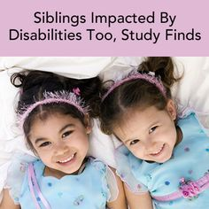 Study reveals that siblings of children with disabilities struggle with relationships, school, behavior and more...