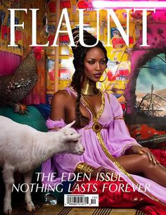 Flaunt, Issue No. 106 #cover | Naomi Campbell by David LaChapelle for The Eden Issue: Nothing Lasts Forever