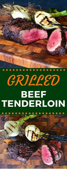 If you serve steaks for holidays like Valentine's Day or even Christmas dinner, this Grilled Beef Tenderloin recipe is the perfect dish! It's elegant, yet so simple! #beeftenderloin #valentinesday #valentinesdaydinner #easydinnerrecipes #gogogogourmet