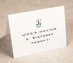 birthday card   -   who's having a birthday today  -   recycled paper