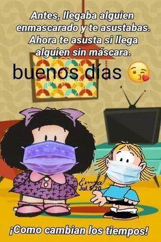 Imágenes de Buenos Días Mafalda y Frases ✅ Good Morning In Spanish, Good Morning Good Night, Love Is Comic, Morning Greetings Quotes, Good Morning Messages, Morning Thoughts, Morning Quotes, Funny Spanish Jokes, Mafalda Quotes