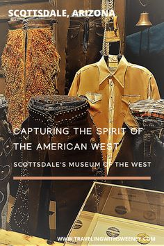 Spirit Matters at Scottsdale's Museum of the West | Traveling with Sweeney Us Travel Destinations, Best Places To Travel, Cool Places To Visit, Travel Hacks, Travel Guides, Travel Tips, Central America, North America, Usa Cities