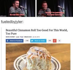 tyler is the cinnamon roll <3