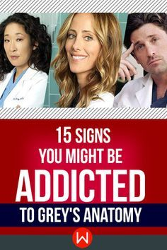 Do you want to know if you are addicted to Grey's Anatomy? Check out your Symptoms. grey's anatomy, shonda rhimes, grey's addict, grey's fan, season 13, meredith grey, derek shepherd, cristina yang, george