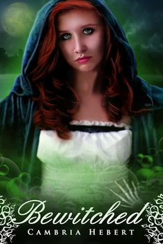 Bewitched (Heven and Hell, #2.5) by Cambria Hebert