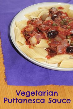 Vegetarian puttanesca sauce - with kalamata olives and capers #recipe ...
