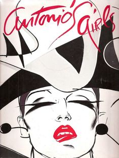 Antonio Lopez -- fashion illustrator extraordinaire. I bought this book in '83. Haven't seen it in a while. Hm. Where is it?