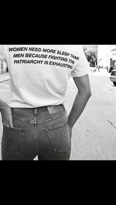 Women need more sleep than men because fighting the patriarchy is exhausting! 😀 Women need more sleep than men because fighting the patriarchy is exhausting! Feminist Af, Feminist Quotes, Feminist Apparel, Odette Et Lulu, Trend Fashion, Women's Fashion, Fashion Tips, Intersectional Feminism, Girl Gang