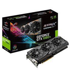 ASUS ROG STRIX GeForce GTX 1080 TI 11GB VR Ready 5K HD Ga...