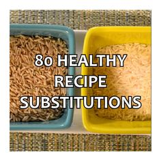 Always good to have / know healthy cooking &/or baking substitutes.
