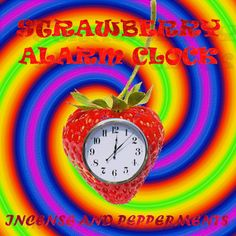 Strawberry Alarm Clock, Incense & Peppermints