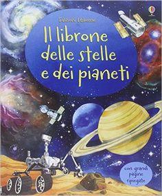 Amazon.it: Il librone delle stelle e dei pianeti - Emily Bone, Fabiano Fiorin…