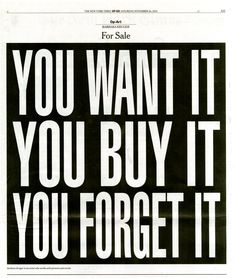 For Sale, from the Op-Art piece for the Op-Ed page of the New York Times, United States, 2012, by Barbara Kruger.