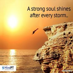 A String soul shines after every storm #MindptWordsForYou #inspirational #motivational #Success