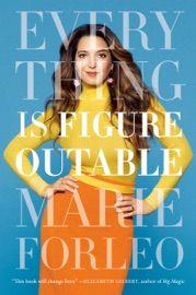 Read Download Everything Is Figureoutable By Marie Forleo Pdf Epub Mobi Kindle Marie Forleo Good Books Book Signing