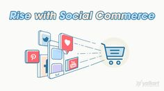 Take Your Ecommerce Store to the Next Level with Social Commerce