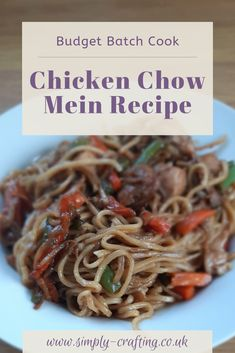 """Chicken Chow Mein Budget Batch Cook Recipe  I love a good chicken chow mein from my local takeaway.  Our budget doesn't stretch to buying them as often as I'd like so I've learnt how to make my own chow mein sauce at home for a fraction of the cost.  With a full portion of veggies it's a reasonably healthy meal so I don't feel the need to restrict it to one of our weekly """"fakeaway"""" meals."""