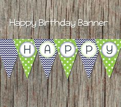 Navy Blue Lime Green Printable Happy Birthday Banner diy Digital Party Decorations Pennant Banner INSTANT DOWNLOAD 039 by BumpAndBeyondDesigns on Etsy https://www.etsy.com/listing/195924886/navy-blue-lime-green-printable-happy