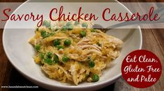 This Chicken Casserole is savory and is one of the best guilt-free comfort food recipes we have ever found. You will not believe this is clean, gluten-free and paleo approved. For more recipes like this, visit heandsheeatclean.com #EatClean #glutenfree #Paleo #ChickenRecipes #Casserole