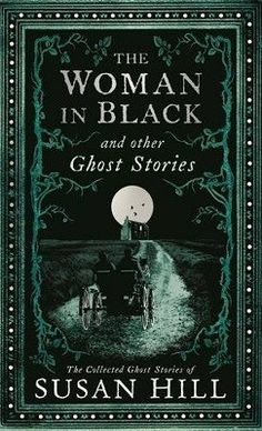 'No one chills the blood like Susan Hill' Daily TelegraphFrom the horrifying secret of Eel Marsh House in The Woman in Black to the supernatural terror unleashed by spiteful Leonora van Vorst in Dolly and the deadly danger posed by Professor Parmitter's p Book Art, The Woman In Black, Horror Books, Beautiful Book Covers, Ghost Stories, Fiction Books, Crime Fiction, Science Fiction, I Love Books