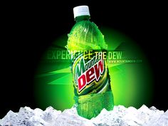 I have a bad addiction to the dew lol