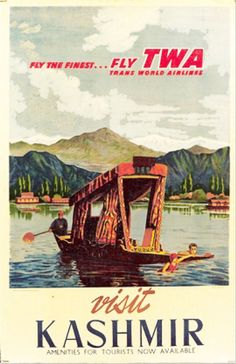 1950 TWA, Visit Kashmir, Fly the finest, Fly TWA, India vintage travel poster Retro Poster, Poster Ads, Vintage Travel Posters, Poster Prints, Travel Ads, Asia Travel, Airline Travel, Vintage India, Vintage Ads
